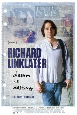 Richard Linklater Dream Is Destiny
